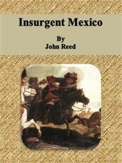 Insurgent Mexico - cover