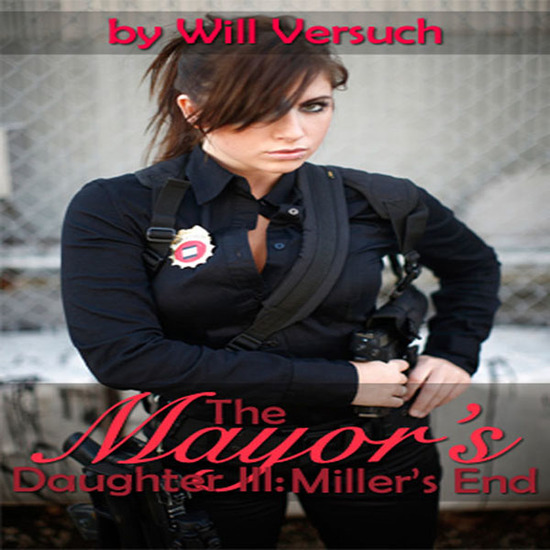 The Mayor's Daughter III: Miller's End - cover