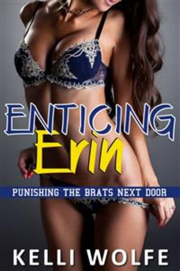 Enticing Erin (Banging the Brats Next Door Book 1) - cover