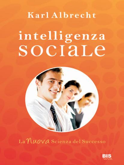 Intelligenza sociale - La nuova scienza del successo - cover