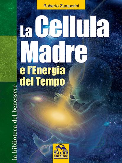 La Cellula Madre - L'Energia del Tempo - cover