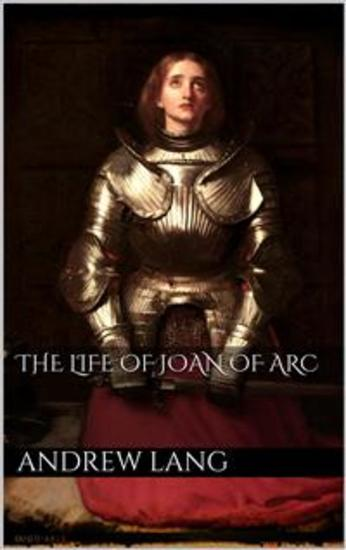 the life of joan of arc essay