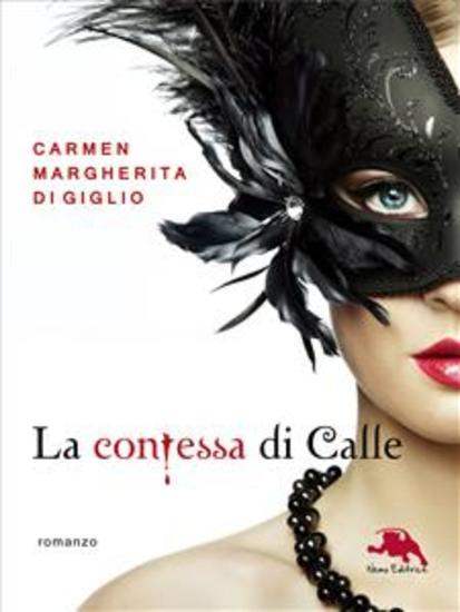 Il fantasma - serie LA CONTESSA DI CALLE ep 2 di 2 (Collana: Romanzi a puntate) - Thriller storico - cover