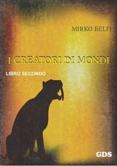 I creatori di mondi - secondo volume - cover