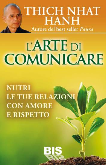 L'Arte di Comunicare - Nutri le tue Relazioni con Amore e Rispetto - cover