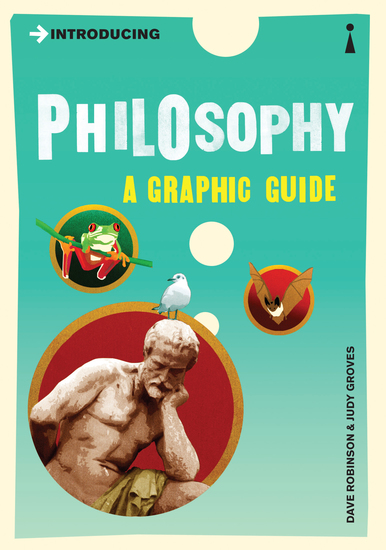 Introducing Philosophy - A Graphic Guide - cover