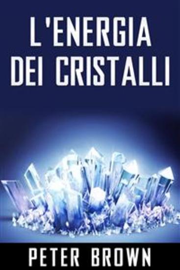 L'Energia dei Cristalli - cover