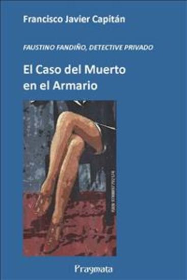 El caso del Muerto en el Armario - FAUSTINO FANDIÑO DETECTIVE PRIVADO - cover