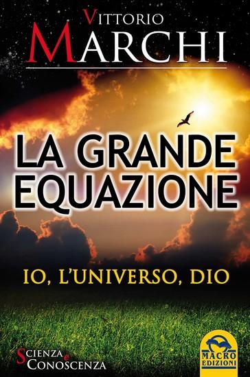 La Grande Equazione - Io l'Universo Dio - cover