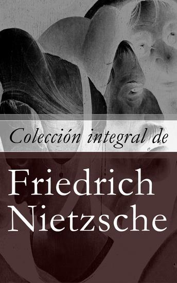 Colección integral de Friedrich Nietzsche - cover