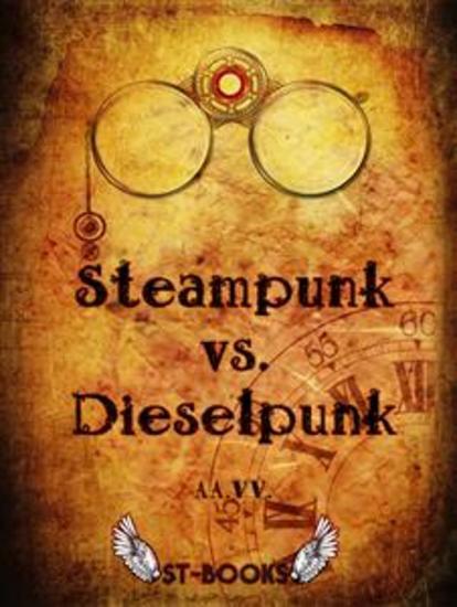 Steampunk vs Dieselpunk - cover