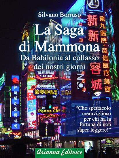 La Saga di Mammona - da Babilonia al collasso dei nostri giorni - cover