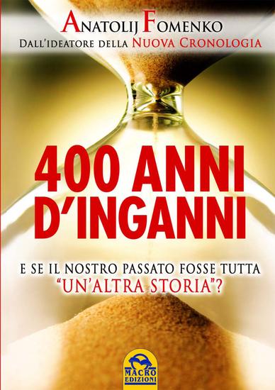 400 Anni di Inganni - E se il nostro passato fosse tutta - cover