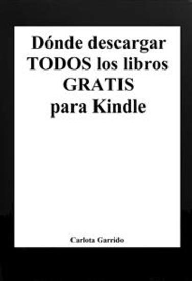 Dónde descargar TODOS los libros GRATIS para Kindle - cover