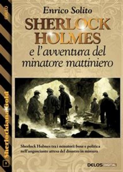 Sherlock Holmes e l'avventura del minatore mattiniero - cover