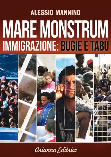 Mare Monstrum - Immigrazione: Bugie e Tabù - cover