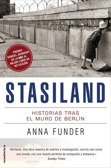 Stasiland - Historias tras el muro de Berlín - cover