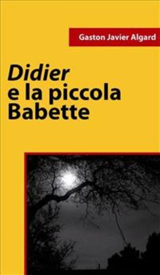 Didier e la piccola Babette - cover
