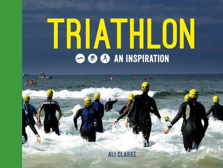 Triathlon - Swim Bike Run - An Inspiration - cover