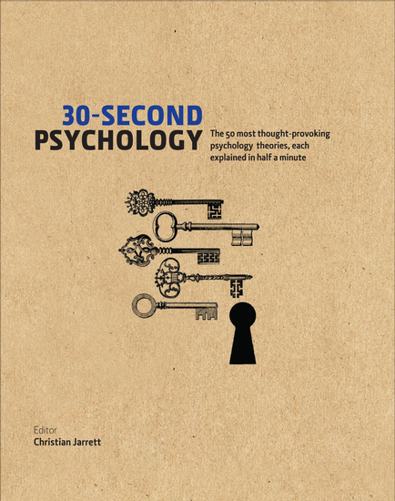 30-Second Psychology - The 50 Most Thought-provoking Psychology Theories Each Explained in Half a Minute - cover