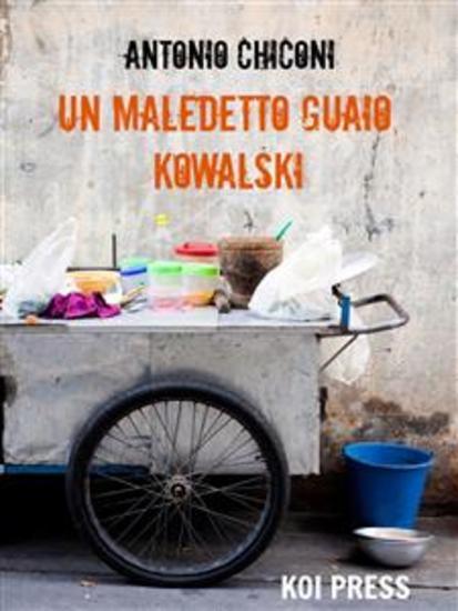 Un maledetto guaio Kowalski - cover