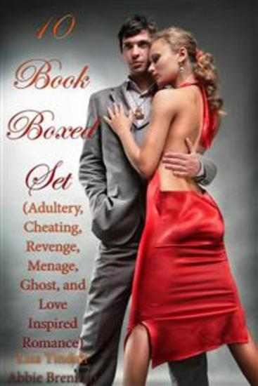 10 Book Boxed Set (Adultery Cheating Revenge Menage Ghost and Love Inspired Romance) - cover