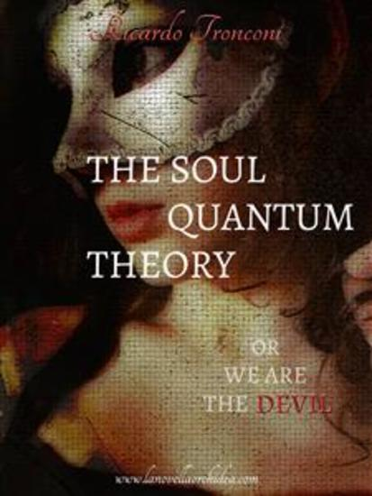 The soul quantum theory or we are the Devil - cover