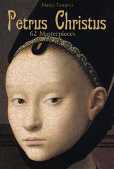 Petrus Christus: 62 Masterpieces - cover