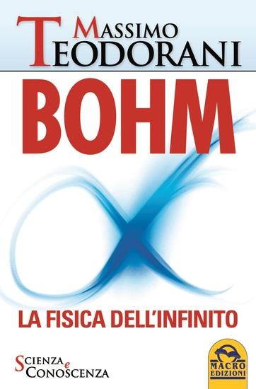 BOHM - La fisica dell'infinito - La fisica dell'infinito - cover