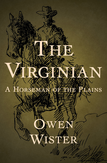 The Virginian - A Horseman of the Plains - cover