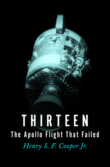 Thirteen - The Apollo Flight That Failed - cover