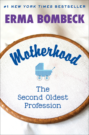 Motherhood - The Second Oldest Profession - cover