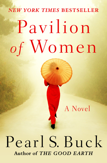 Pavilion of Women - A Novel of Life in the Women's Quarters - cover