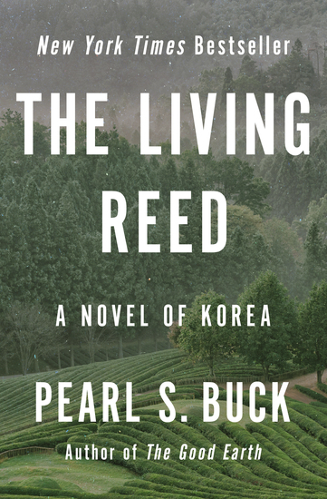 The Living Reed - A Novel of Korea - cover