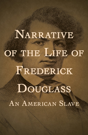 Narrative of the Life of Frederick Douglass - An American Slave - cover