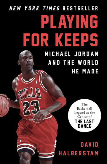 Playing for Keeps - Michael Jordan and the World He Made - cover