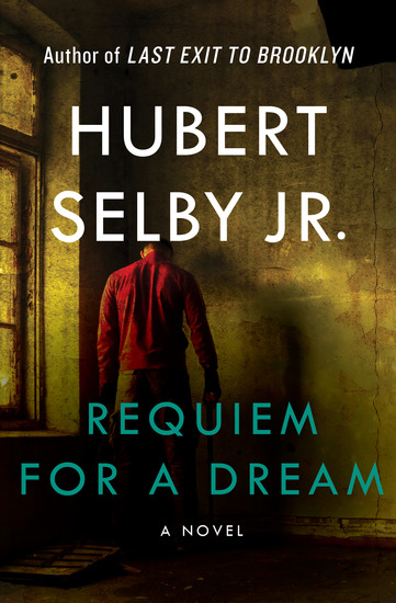 Requiem for a Dream - A Novel - cover
