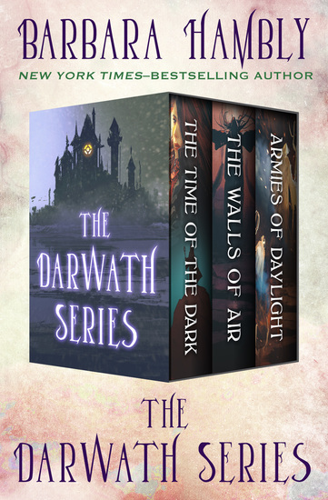 The Darwath Series - The Time of the Dark The Walls of Air and The Armies of Daylight - cover