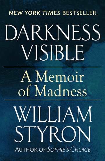 Darkness Visible - A Memoir of Madness - cover