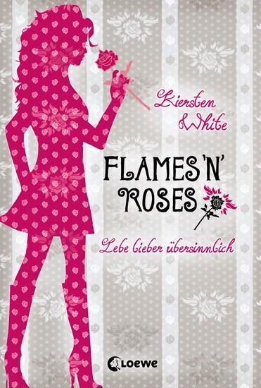 Lebe lieber übersinnlich (Band 1) - Flames 'n' Roses - cover