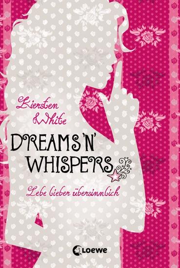 Lebe lieber übersinnlich (Band 2) - Dreams 'n' Whispers - cover