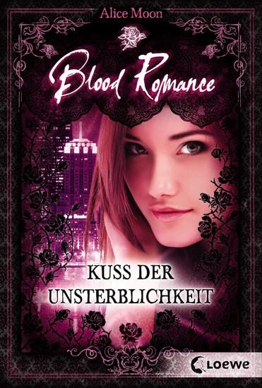 Blood Romance 1 - Kuss der Unsterblichkeit - cover