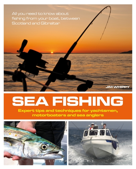 Sea Fishing - Expert Tips and Techniques for Yachtsmen Motorboaters and Sea Anglers - cover