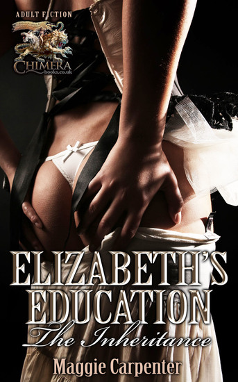 Elizabeth's Education – The Inheritance - New friends new temptations - cover