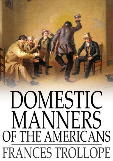 domestic manners of the americans The theatre at cincinnati is small, and not very brilliant in decoration, but in the absence of every other amusement our young men frequently attended it, and in the bright clear nights of autumn and winter, the mile and a half of distance was not enough to prevent the less enterprising members of the family from sometimes accompanying them.