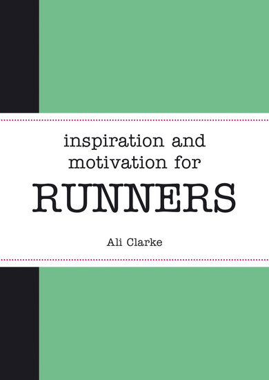 Inspiration and Motivation for Runners - cover
