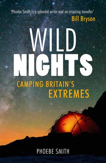 Wild Nights - Camping Britain's Extremes - cover