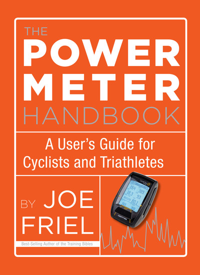 The Power Meter Handbook - A User's Guide for Cyclists and Triathletes - cover