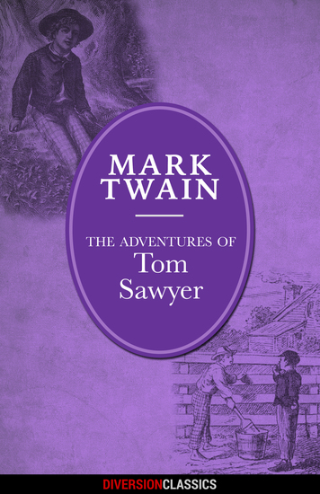 The Adventures of Tom Sawyer (Diversion Illustrated Classics) - cover