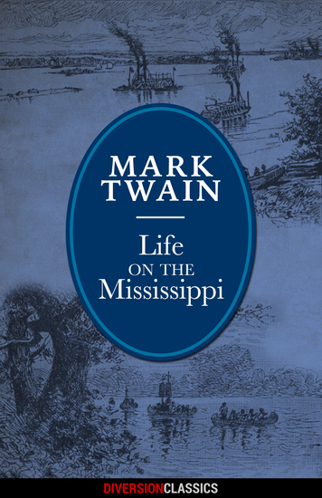 Life on the Mississippi (Diversion Illustrated Classics) - cover